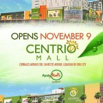 Centrio Ayala Mall CDO Set To Open On November 9, 2012