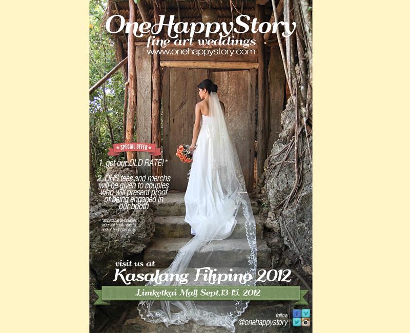 Visit our One Happy Story booth at Kasalang Filipino 2012