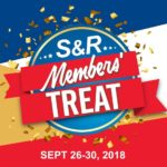 The Big S&R Members' Treat Is Here! September 26 to 30, 2018 (list of sale items here!)